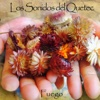 Fuego - Los Sonidos Del Quetec, Los Sonidos Del Quetec