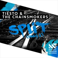 Split (Only U) - Single - Tiësto & The Chainsmokers
