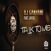 Talk To Me (feat. Layla)
