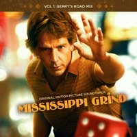 Mississippi Grind - Official Soundtrack