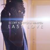 Last Love (feat. Warped)