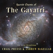 Sacred Chants of the Gayatri