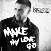 Make My Love Go (feat. Sean Paul) - Single