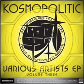 V/A Kosmopolitic Ep Vol.3 (feat. Radicall, Dynamic Stab & Sneaky Warrior) cover art