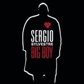 Big Boy - Sergio Sylvestre