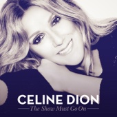 C�line Dion - The Show Must Go On (feat. Lindsey Stirling) artwork