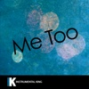 Me Too (In the Style of Meghan Trainor) [Karaoke Version] - Single