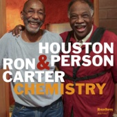 Houston Person & Ron Carter - Chemistry  artwork