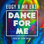 Dance for Me (Eugy X Mr Eazi)