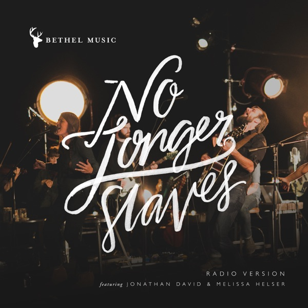 No Longer Slaves (Radio Version) - Single