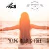 Young wild & free (Radio Mix)