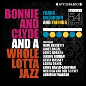 Bonnie and Clyde and a Whole Lotta Jazz (Live at 54 Below)