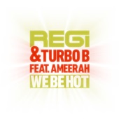 We Be Hot (Part 2) [feat. Ameerah] - EP
