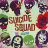 Suicide Squad (Original Motion Picture Soundtrack) - Various Artists