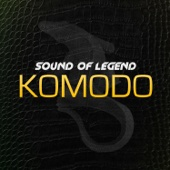 Komodo (Radio Edit) Sound Of Legend