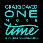 One More Time (Sir Spyro Remix) [feat. Ghetts & Frisco] - Single cover art