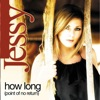 Jessy - How Long