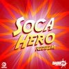 Soca Hero Riddim - Single