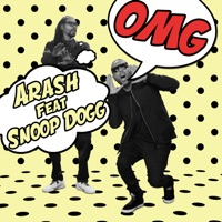 Arash feat. Snoop Dogg - OMG (Decaville Remix)