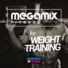 Megamix Fitness Hits For Weight Training (25 Tracks Non-Stop Mixed Compilation for Fitness & Workout)