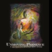 Unmoving Presence