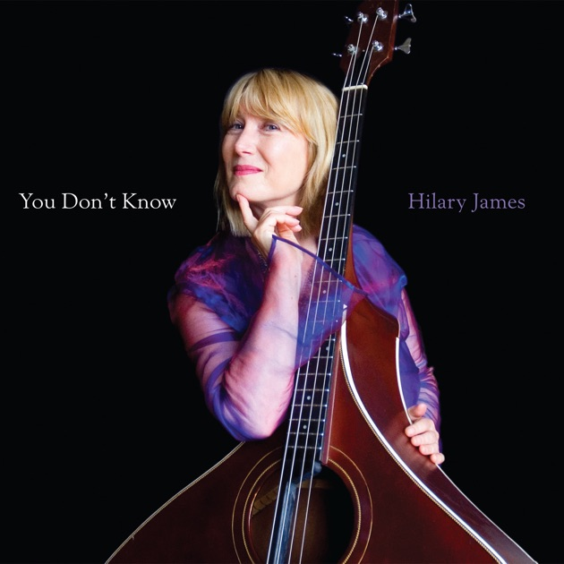 You Don't Know (feat. Simon Mayor) by Hilary James