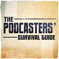 The Podcasters' Survival Guide podcast