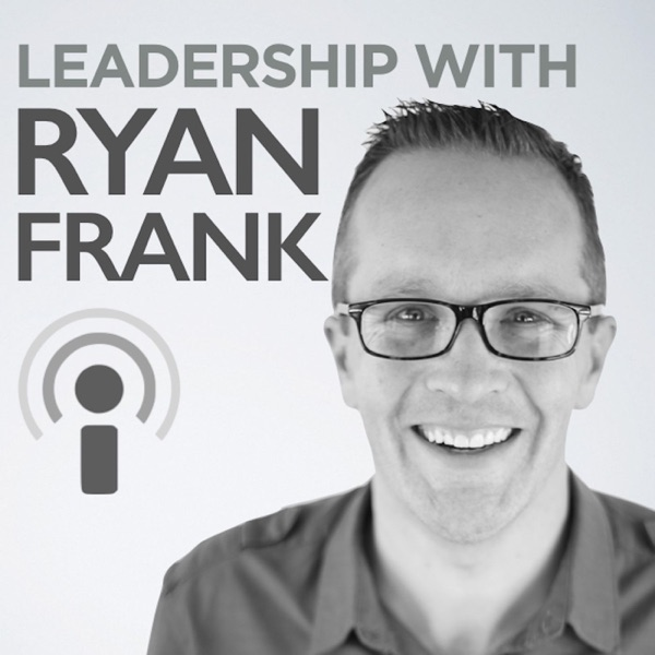Leadership with Ryan Frank