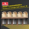 Dinos Constantinides: Preview of Carnegie Hall Concert III