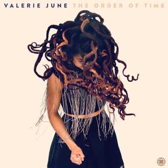 The Order of Time – Valerie June