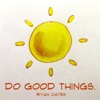 Do Good Things - EP