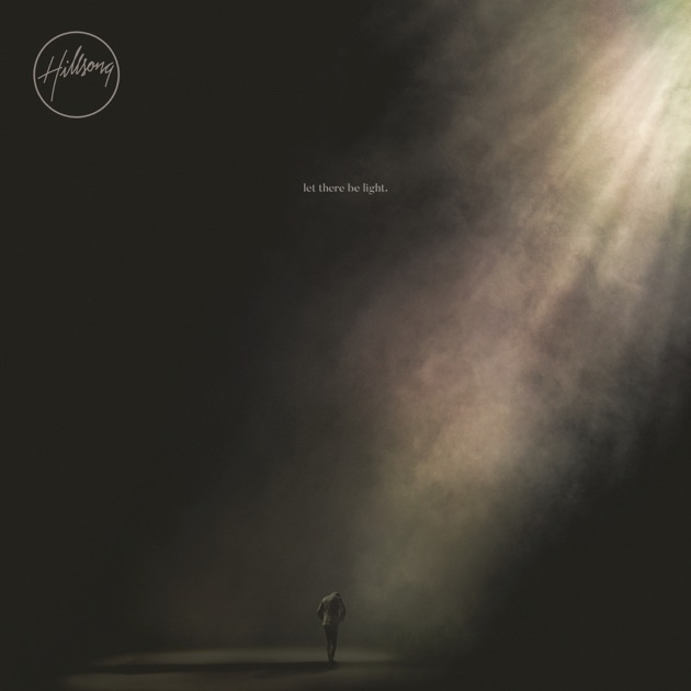 Let There Be Light (Deluxe) by Hillsong Worship