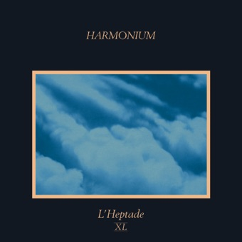 L'heptade XL (Remastered) – Harmonium