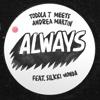 Always (feat. Silkki Wonda) - Single