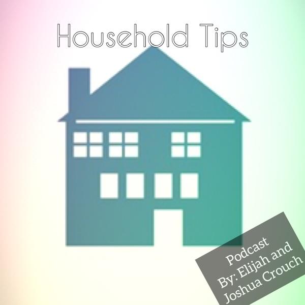 Household Tips Podcast