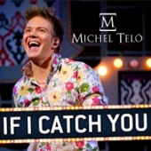 If I Catch You