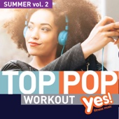 TOP POP Workout! Summer, Vol. 2