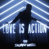 Love Is Action - Single