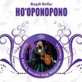 Ho'Oponopono - Tudatalattit Tisztító Ének
