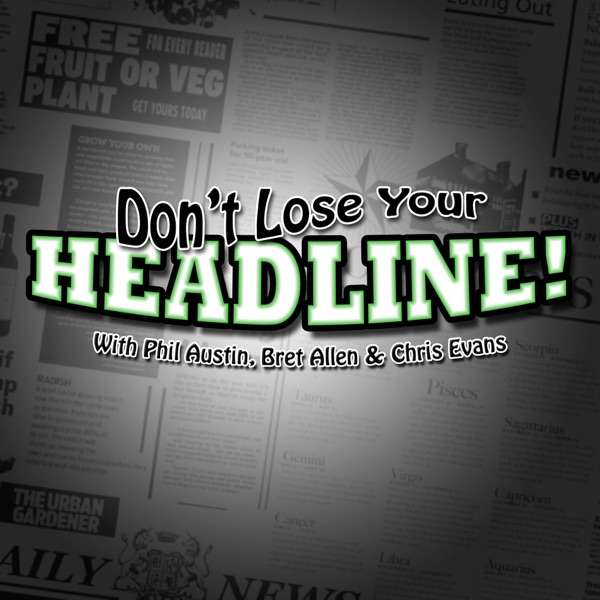 Don't Lose Your Headline