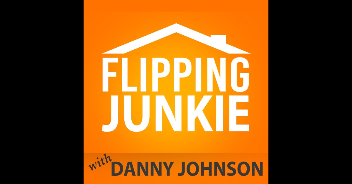 Flipping junkie danny johnson for those addicted to for Tips to flipping houses