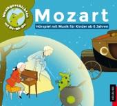 Mozart – Hörspiel mit Musik für Kinder ab 6 Jahren