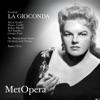 Ponchielli: La Gioconda (Recorded Live at The Met - March 31, 1962)