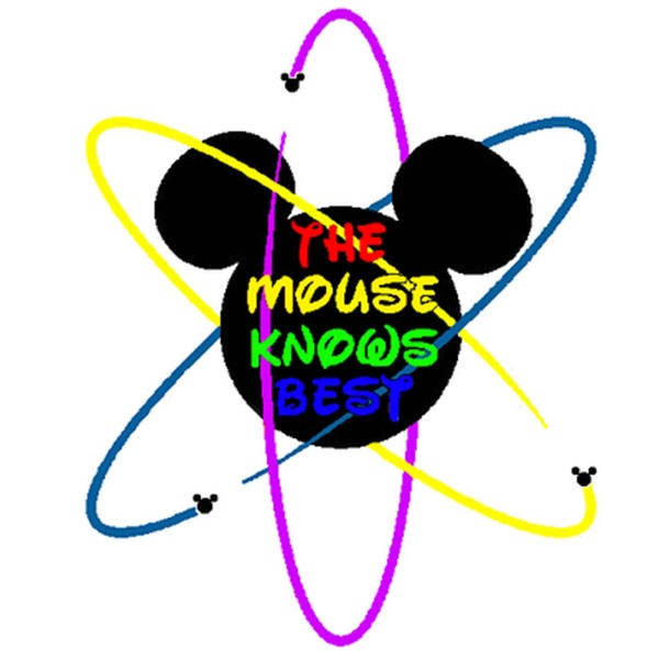 The Mouse Knows Best Podcast