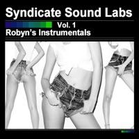 Robyn S Instrumentals Vol 1 Instrumentals Syndicate Sound