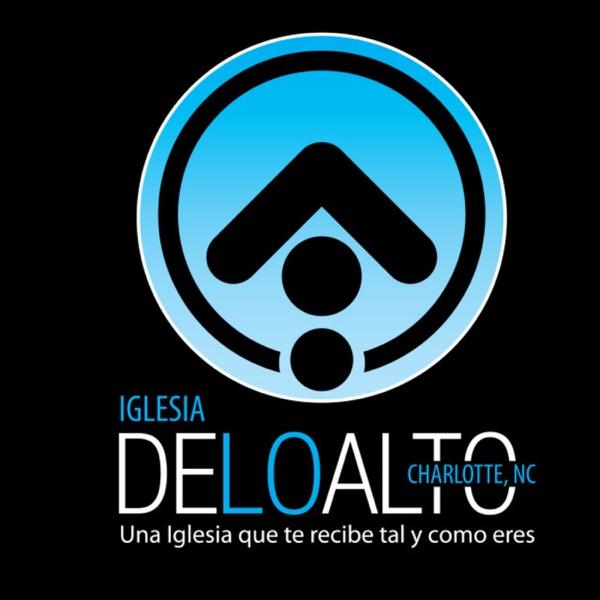 Iglesia De Lo Alto Podcast