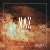 Download MAX - Lights Down Low (feat. gnash)