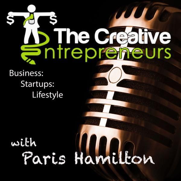 The Creative Entrepreneurs Podcast: Business   Creativity   Mentality   Lifestyle
