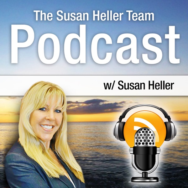 The Susan Heller Team Real Estate Podcast