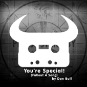 You're Special! (Fallout 4 Song) - Dan Bull
